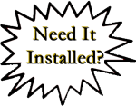 Need It Installed?
